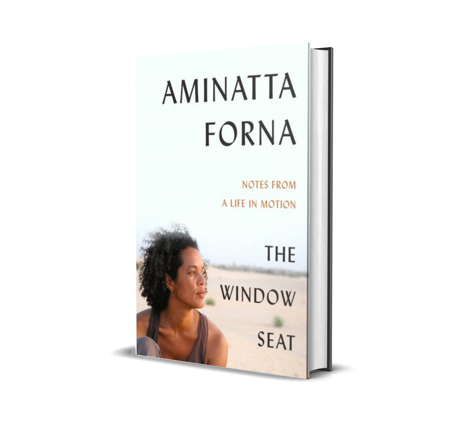 The Window Seat: Notes from a Life in Motion by Aminatta Forna.