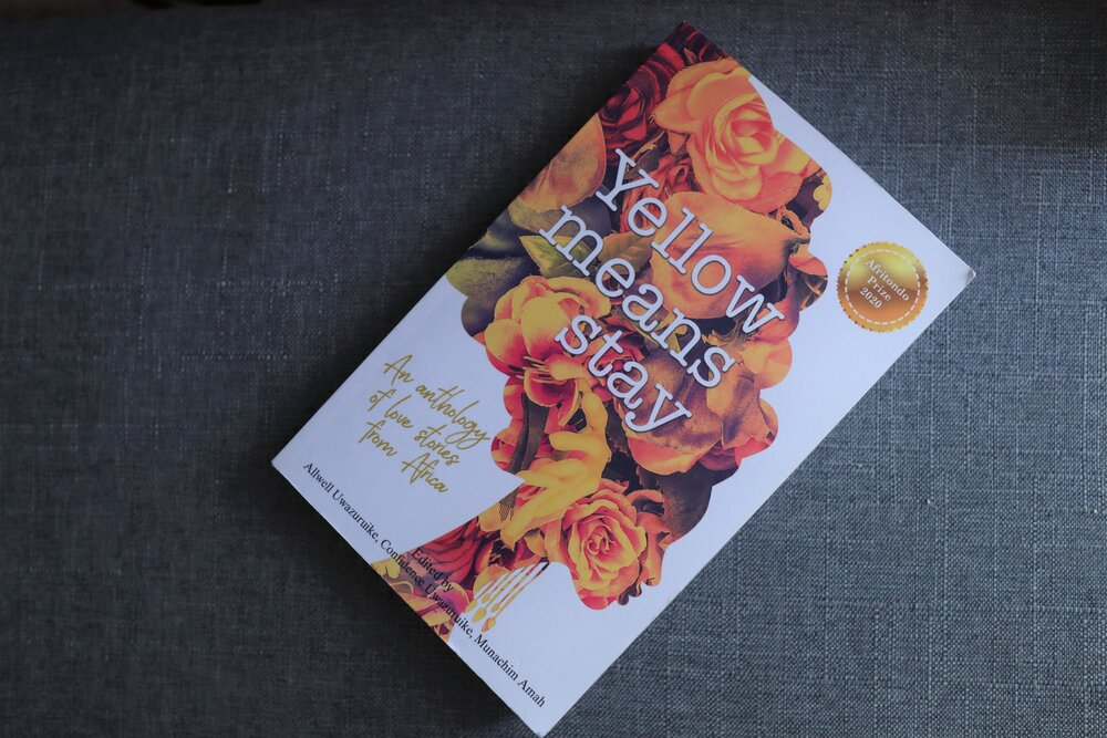 Yellow Means Stay, the Afritondo Prize 2020 anthology.