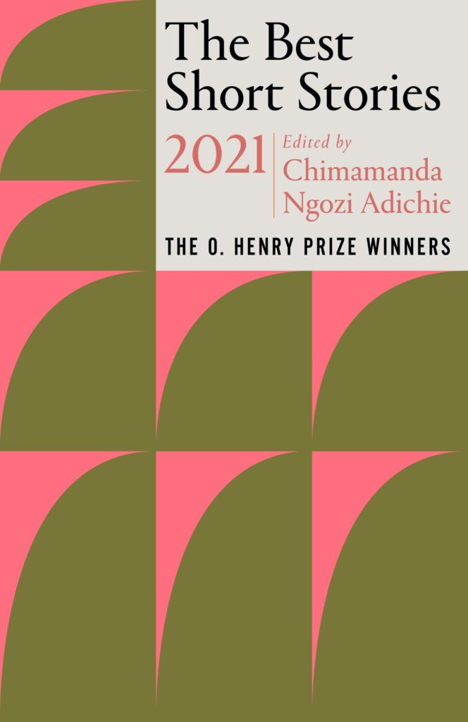 The O. Henry Prize anthology 2021.