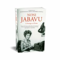 Noni Jabavu: A Stranger at Home.