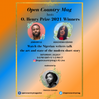 Open Country Mag Hosts O. Henry Prize 2021 Winners: Jowhor Ile and Adachioma Ezeano.