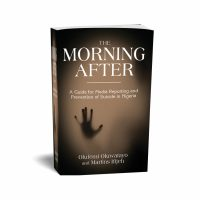 The Morning After: A Guide for Media Reporting and Prevention of Suicide in Nigeria.